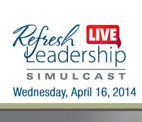 Refresh Leadership Simulcast