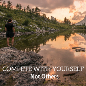 COMPETE WITH YOURSELF - insta